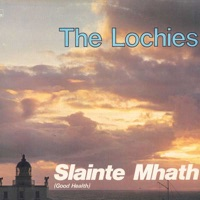 Slainte Mhath (Good Health) by The Lochies on Apple Music