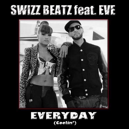 Swizz Beatz - Everyday (Coolin') [feat. Eve] - Single