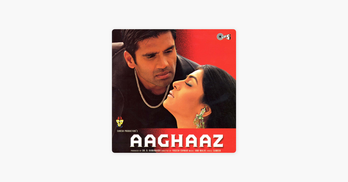 ‎Aaghaaz (Original Motion Picture Soundtrack) by Anu Malik