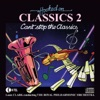 Hooked On Classics 2: Can't Stop the Classics, Louis Clark & Royal Philharmonic Orchestra