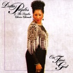 Dottie Peoples & The Peoples Choice Chorale - Get Your House In Order