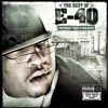The Best of E 40 Yesterday Today and Tomorrow