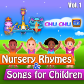 ChuChuTV Nursery Rhymes & Songs for Children, Vol. 1
