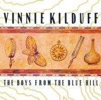 The Boys from the Blue Hill by Vinnie Kilduff on Apple Music