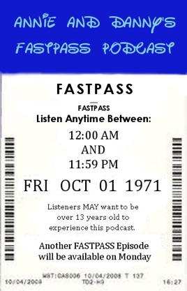 Annie and Danny's FastPass Podcast: Ep 110 - Milkiest Mouse Club on