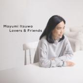 五輪真弓40周年記念ベストアルバム「Lovers&Friends」
