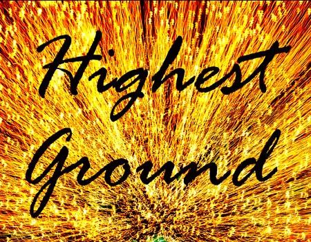 The Highest Ground