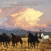 Wylie & The Wild West - Whoop Up Trail