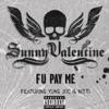 F U Pay Me (feat. Young Joc & Nitti) - Single, Sunny Valentine