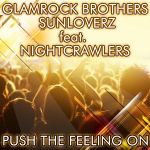 Glamrock Brothers & Sunloverz - Push the Feeling On 2k12 (Glamrock Brothers Vocal Mix)