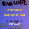 Every Storm Runs out of Rain (In the Style of Gary Allen) [Karaoke Version] - Ameritz - Karaoke