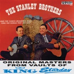 The Stanley Brothers & The Clinch Mountain Boys - I'll Take the Blame