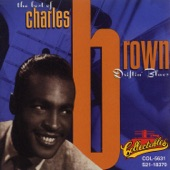 Charles Brown - In The Evening When The Sun Goes Down