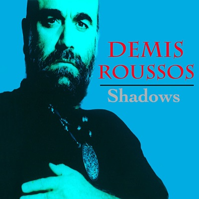 Shadows - Demis Roussos