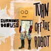 Turn Off the Robot - Single