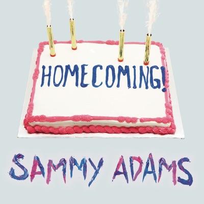 Homecoming - EP - Sammy Adams