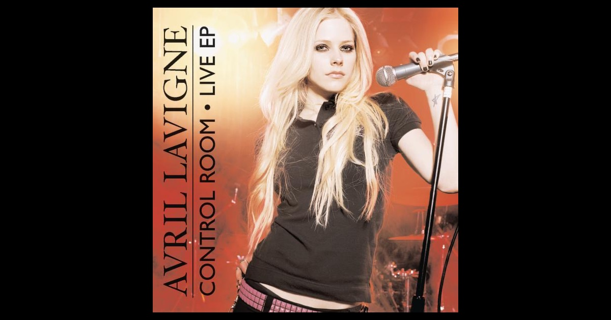 control room live ep by avril lavigne on apple music