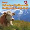 Best of Schweizer Volksmusik - Traditional Swiss Folk Music - Kompositionen von Marino Manferdini - Various Artists