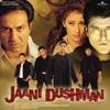 Jaani Dushman (Original Soundtrack)