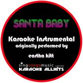 Santa Baby (Originally Performed By Eartha Kitt) [Instrumental Version]-Karaoke All Hits
