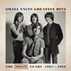 Greatest Hits: The Immediate Years 1967-1969, Small Faces