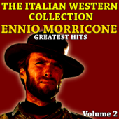 The Italian Western Collection (Vol. 2 - Ennio Morricone)