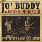 Jo' Buddy & Down Home King III - Elevator Boogie