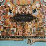 Rose Windows - Native Dreams