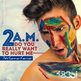 Do You Really Want To Hurt Me Dios Summer Remixes Ep By 2 Am
