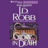 Glory in Death: In Death, Book 2 (Unabridged) AudioBook Download