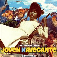 Chicano Batman - Joven Navegante - EP artwork