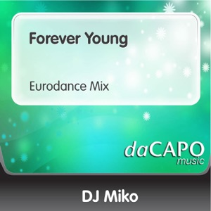 DJ Miko - Forever Young