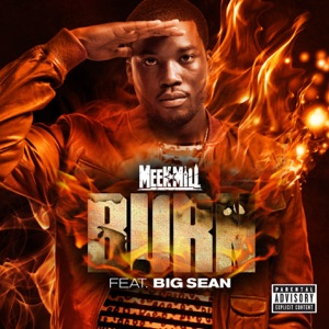 Meek Mill - Burn feat. Big Sean