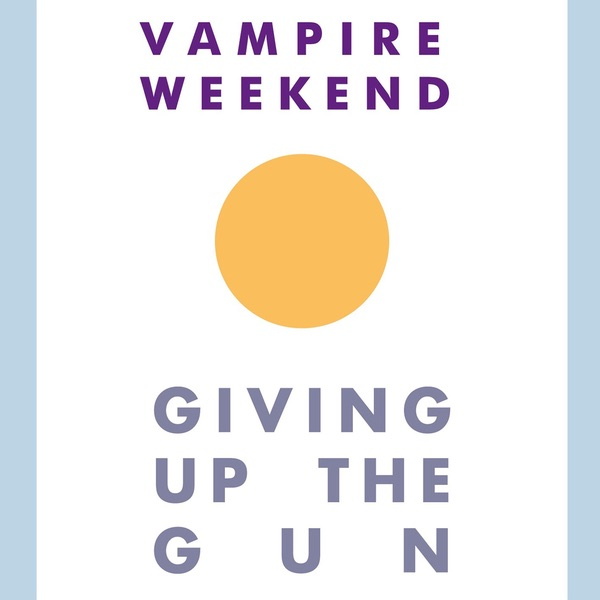 Giving Up the Gun - Single Vampire Weekend CD cover