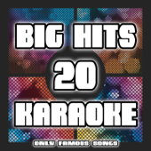 20 Big Hits Karaoke (Only Famous Songs)