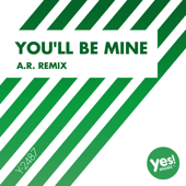 You'll Be Mine (A.R. Remix) - D'Mixmasters