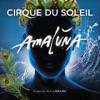 Amaluna, Cirque du Soleil