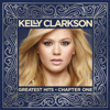 Kelly Clarkson - Greatest Hits - Chapter One artwork