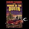 The Honor of the Queen: Honor Harrington, Book 2 (Unabridged) AudioBook Download