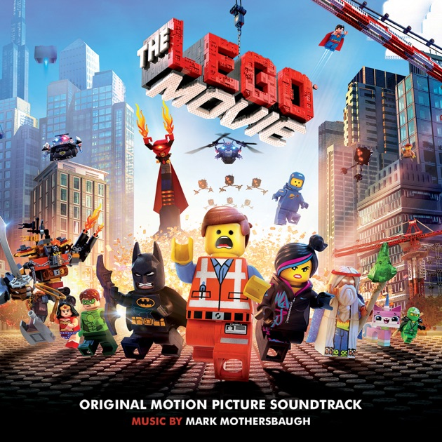 The Lego® Movie (Original Motion Picture Soundtrack) by Various ...