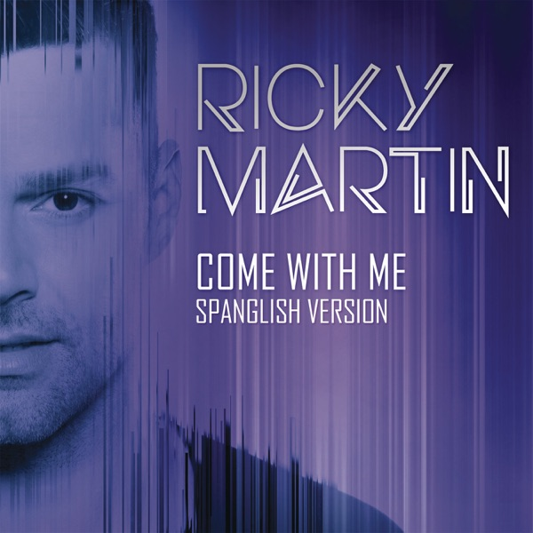 Come With Me (Spanglish Version) - Single