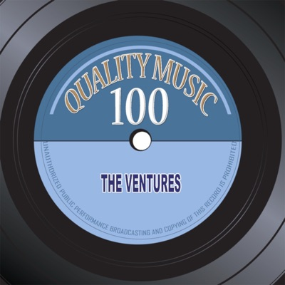 Quality Music 100 (100 Original Recordings Remastered) - The Ventures