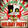 Christmas Music for the Holiday Party, 2013