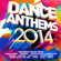 Various Artists - Dance Anthems 2014