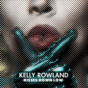 Kisses Down Low - Single Mp3 Download