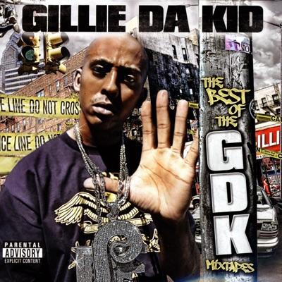 The Best of the GDK Mixtapes - Gillie Da Kid MP3 Download