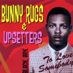 Bunny Rugs & Upsetters - Be Thankful (Discomix Version)