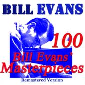100 Bill Evans' Masterpieces (Remastered)