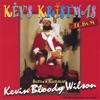 Kev's Kristmas, Kevin Bloody Wilson