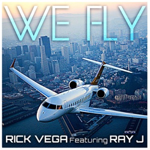 We Fly (feat. Ray J) - Single Mp3 Download